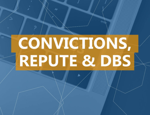 Convictions, Repute & DBS Checks
